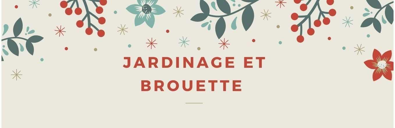 JARDINAGE - BROUETTE
